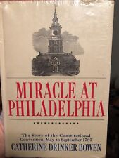 MIRACLE AT PHILADELPHIA hardcover CATHERINE DRINKER BOWEN #490
