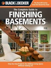 Black & Decker The Complete Guide to Finishing Basements: Step-by-