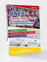NEU!! SNES Collector´s Guide 2nd Edition - der Nintendo-Preis-Guide, portofrei!