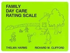 Family Day Care Rating Scale by Thelma Harms and Richard Clifford (1989,...