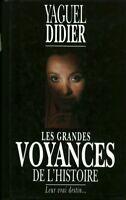 Livre les grandes voyances de l'histoire Yaguel Didier book