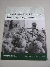 Elite: World War II US Marine Infantry Regiments by Gordon L. Rottman (2018, Pap