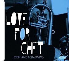 Love for Chet 3298496251113 by Stephane Belmondo CD