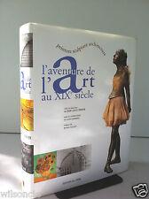 L'aventure de l'art au XIX e siècle Peinture Sculpture Architecture (2003)