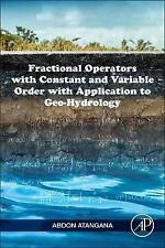 Fractional Operators with Constant and Variable Order with Application to Geo-hy