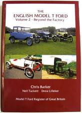 The English Model T Ford Volume 2 - Beyond the Factory Barker Tuckett Car Book