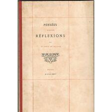 PENSÉES MAXIMES RÉFLEXIONS par Le COMTE de BELVEZE N°88/250 Chamerot 1876 RARE