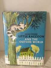 """1965 Third Printing, By Lilian Moore """" Little Raccoon And The Outside World"""""""