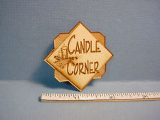 Dollhouse Miniature Candle Corner - Shop Sign  -  1/12th