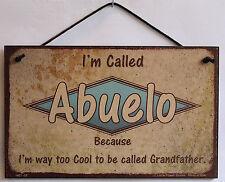 Abuelo s Spanish Sign Retro Too Cool Hip Grandpa Grandfather Dad Father Plaque