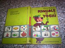 MANUALE DI YOGHI MONDADORI 2° EDIZIONE 1972 MOLTO BUONO/OTTIMO WALT DISNEY