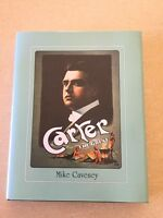Carter the Great by Mike Caveney Hardbound Book with Dust Jacket