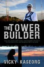 NEW The Tower Builder by Vicky S Kaseorg