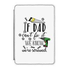 """If Dad Can't Fix It We're Screwed Case Cover for Kindle 6"""" E-reader Fathers Day"""
