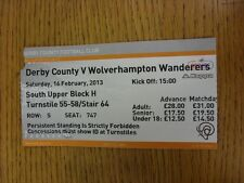 16/02/2013 Ticket: Derby County v Wolverhampton Wanderers  (folded). Thanks for