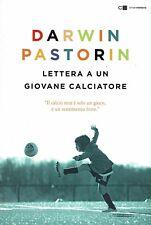 Darwin Pastorin Reverse Lettera a un giovane calciatore Copertina flessibile
