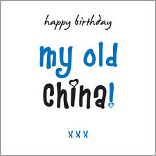 Happy Birthday My Old China (Mate) Card for men friend fun Cockney rhyming slang