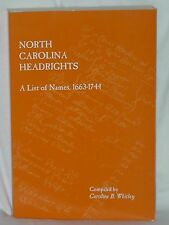 North Carolina Headrights A List of Names 1663-1744 Whitley Genealogy Books 2008