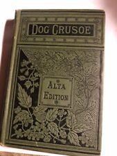 Vintage The Dog Crusoe A Tale Of The Western Prairies By R M Ballantyne