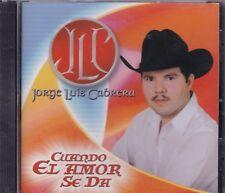 Jorge Luis Cabrera Cuando el Amor se da CD New Nuevo Sealed