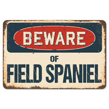 Beware Of Field Spaniel Rustic Sign SignMission Classic Plaque Decoration