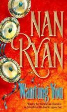 Wanting You Ryan, Nan Mass Market Paperback Book New