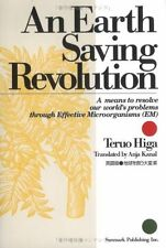 ??? ???????? ? An Earth Saving Revolution by Teruo Higa, Anja Kanal