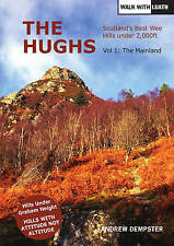 The Hughs: Scotland's Best Wee Hills under 2,000 feet by Andrew Dempster...