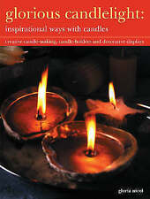 NEW - Glorious Candlelight: Inspirational Ways with Candles