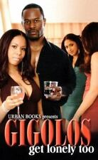 Gigolos Get Lonely Too-ExLibrary