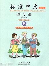 Standard Chinese - Workbook 4B (Revised Ed.) (Chinese Ed.)