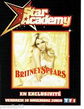 PUBLICITE ADVERTISING 016  2008  STAR ACADEMY  Britney Spears en concert