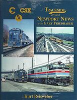 TRACKSIDE around NEWPORT NEWS (C&O, Chessie & CSX) -- NEW BOOK