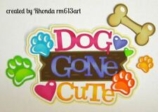 DOG GONE CUTE girl paper piecing TITLE  Premade Scrapbook Page album by Rhonda