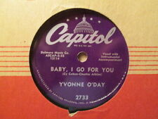 YVONNE O'DAY - Baby, I Go For You / Kisses On Paper   CAPITOL 2733 - 78rpm