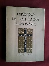 RARE 1951 PORTUGAL MISSIONARY SACRED ART EXHIBITION CATALOGUE WITH 103 FIGURES