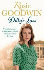 Dilly's Lass (Dilly's Story),Rosie Goodwin- 9781472117809