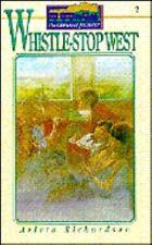 Orphans' Journey: Whistle Stop West Bk. 2 by Arleta Richardson (1993, Paperback)