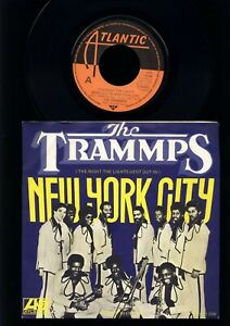The Trammps - New York City - Life Ain`t Been Easy - 7 Inch Vinyl Single HOLLAND