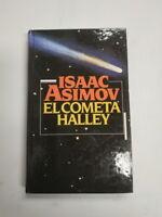 El cometa Halley. Isaac Asimov. Tapa dura. Círculo de Lectores.