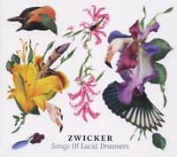 ZWICKER - SONGS OF LUCID DREAMERS  CD NEW