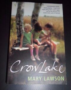 Crow Lake ~ Mary Lawson Pb 2003 Set in Rural N Ontario Canada