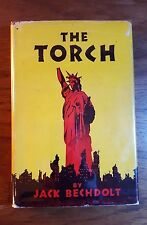 The Torch, Jack Bechdolt, 1948, !st Edition, Prime Press