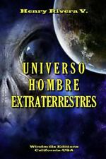 Universo Hombre Extraterrestres by Henry Rivera Valencia (2014, Paperback)