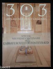 Revue 303 - spécial Abbaye Royale de Fontevraud  2000 - neuvième centenaire