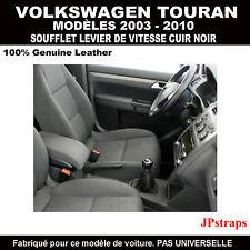 VW TOURAN (2003-2010) SOUFFLET LEVIER DE VITESSE   -   CUIR NOIR