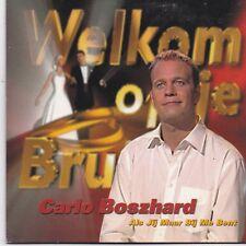 Carlo Boszhard-Als Jij Maar Bij Me Bent cd single