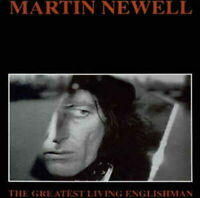 MARTIN NEWELL-THE GREATEST LIVING ENGLISHMAN-IMPORT CD WITH JAPAN OBI D99