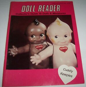 Doll Reader Cuddly Kewpies Collectors Guide to Dolls & Miniatures Magazine 1980