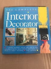 Complete Interior Decorator by Mike Lawrence (Hardback, 1986)